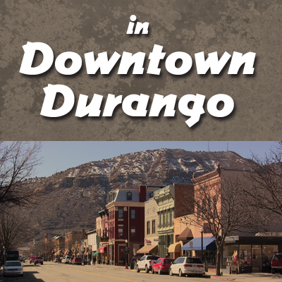 Have Fun in Downtown Durango